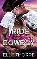 Ride Dirty, Cowboy
