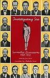 Investigating Sex: Surrealist Discussions, 1928-1932