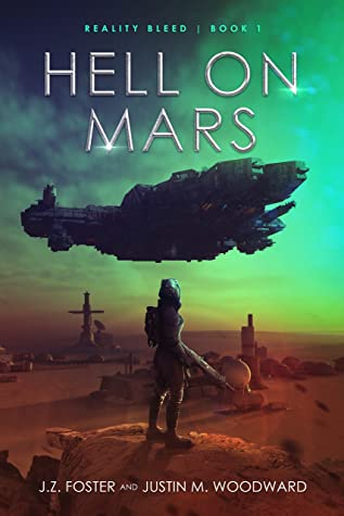 Hell on Mars by J. Z. Foster & Justin M. Woodward