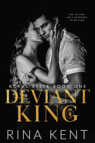 Deviant King (Royal Elite, #1)