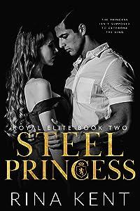 Steel Princess (Royal Elite, #2)