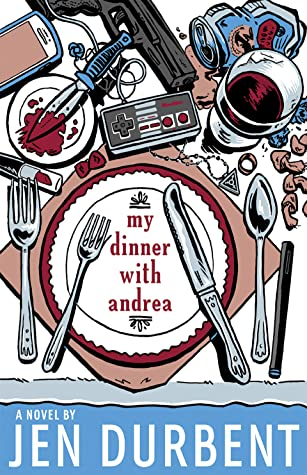 My Dinner with Andrea