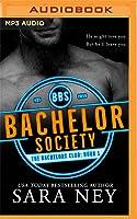 Bastard Bachelor Society (The Bachelors Club, #1)