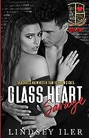Glass Heart Savage (Glass Heart Academy)
