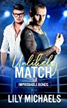Unlikely Match (Improbable Bonds, #2)