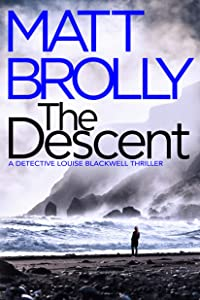 The Descent (Detective Louise Blackwell #2)