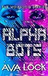 Alpha Bots by Ava Lock