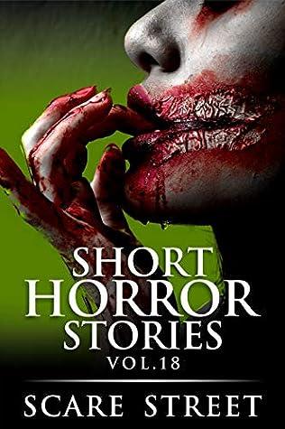 Short Horror Stories Vol. 18