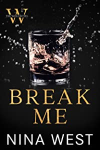 Break Me (The Wolf Hotel #2)