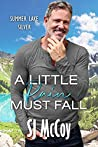 A Little Rain Must Fall (Summer Lake Silver, #3)