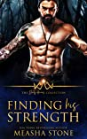 Finding His Strength (The Dirty Heroes Collection, #2)