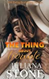 The Thing About Trouble (Crystal Lake, #1)
