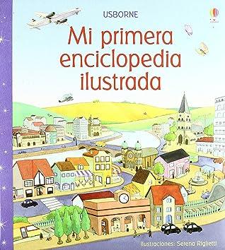 MI PRIMERA ENCICLOPEDIA ILUSTRADA
