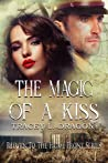 The Magic of a Kiss (Return to the Home Front Series, #4)