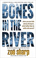 Bones In The River (Lakes Crime Thriller #2)