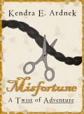Misfortune: A Twist of Rapunzel