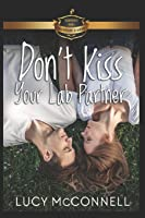 Don't Kiss Your Lab Partner (Billionaire Academy YA Romance)
