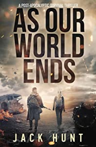 As Our World Ends (Cyber Apocalypse #1)