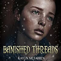 Banished Threads (Threads, #3)