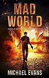 Mad World (World Gone Mad #1)