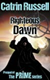 Righteous Dawn (The Prime Series #0.5)