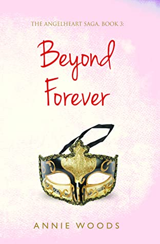 Beyond Forever (The Angelheart Saga, #3)
