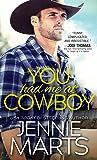 You Had Me at Cowboy (Cowboys of Creedence #2)