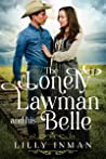 The Lonely Lawman and his Belle (Loves of South Dakota, Book 1)