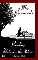 Reading Between The Lines (The Rosewoods #4)
