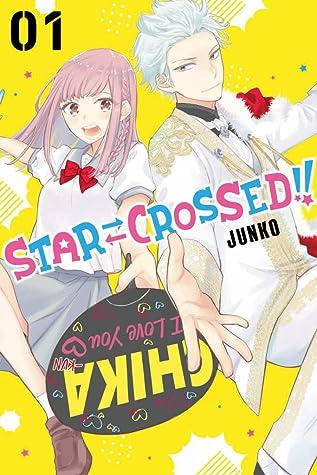 Star⇄Crossed!!, Vol. 1