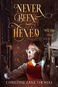 Never Been Hexed (Witching Hour, #2)
