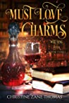 Must Love Charms (Witching Hour, #3)