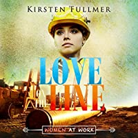 Love on the Line (Women at Work #1)