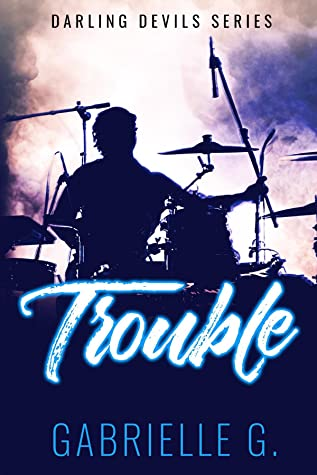 Trouble (Darling Devils, #2)