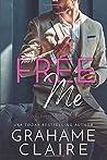 Free Me (Free #1)