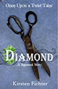Diamond: A Rapunzel Story
