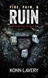 Fire, Pain & Ruin: A Rutherford Manor Novel