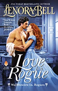Love Is a Rogue (Wallflowers vs. Rogues, #1)