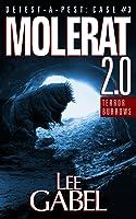 Molerat 2.0: Terror Burrows (Detest-A-Pest Book 3)