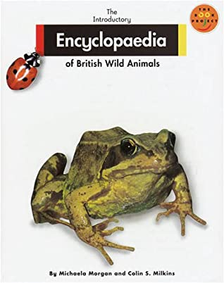 Longman Book Project: Non-fiction 1 - Reference Books: the Introductory Encyclopedia of British Wild Animals: D-L (Longman Book Project) (v. 2)