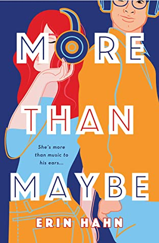 More Than Maybe by Erin Hahn