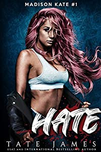Hate (Madison Kate, #1)