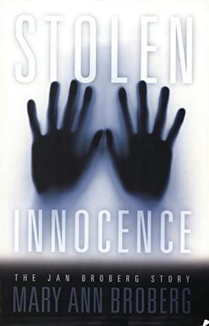 Stolen Innocence: The Jan Broberg Story