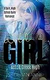 Wild Girl (Aston Creek High, #3)