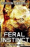 Feral Instinct (Gil Mason #3)