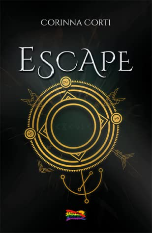 Escape: (Collana Over the Rainbow)