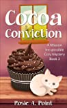 Cocoa Conviction (A Mission Inn-possible Cozy Mystery, #3)
