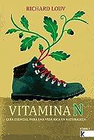 Vitamina N. Guía esencial para unha vida rica en natureza