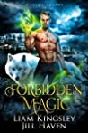 Forbidden Magic (Magic and Claws, #1)