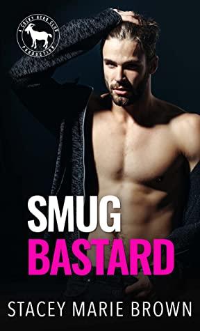 Smug Bastard